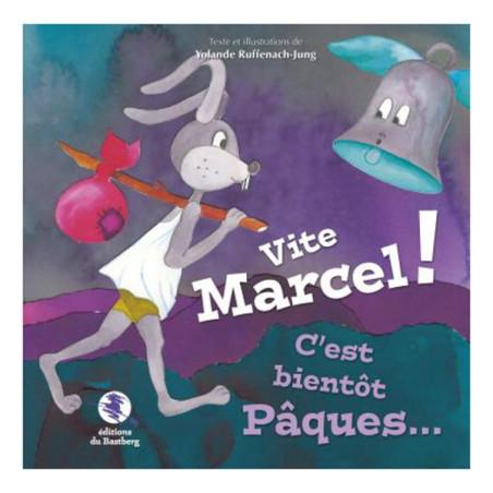 Vite Marcel ! C'est bientôt Pâques