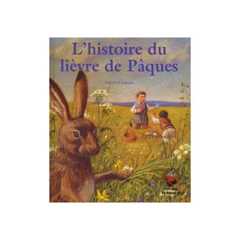L'histoire du lièvre de Pâques