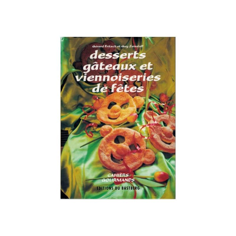 Desserts Gâteaux et Viennoiseries de Fêtes