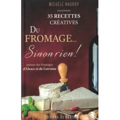 Du fromage... Sinon rien !