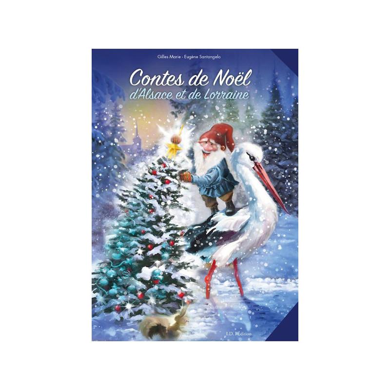 Contes De Noël Dalsace Et De Lorraine Livre Contes De Noël