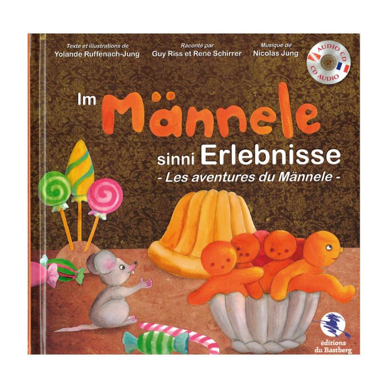 Les mésaventures du Männele - En Alsacien
